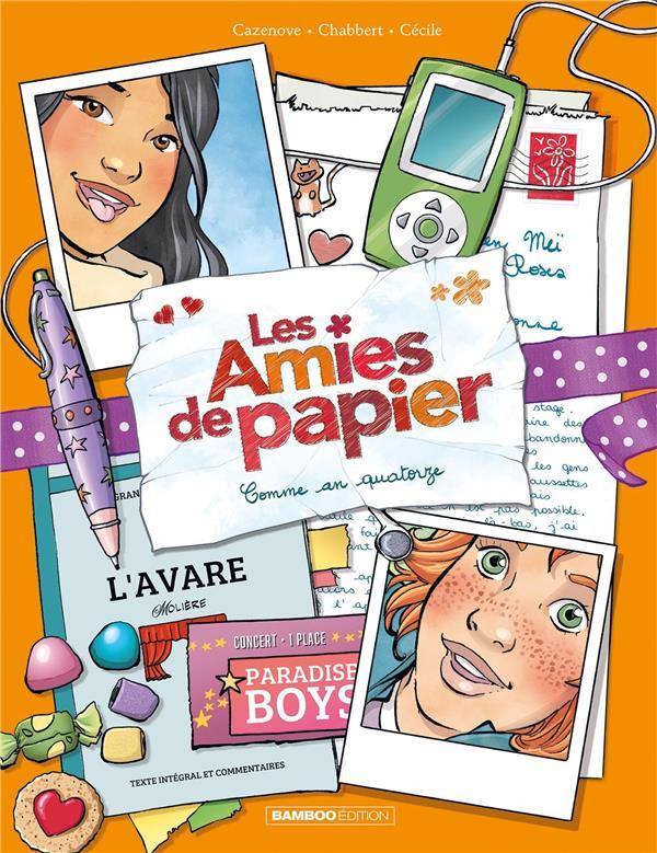 LES AMIES DE PAPIER T.4  -  COMME EN QUATORZE