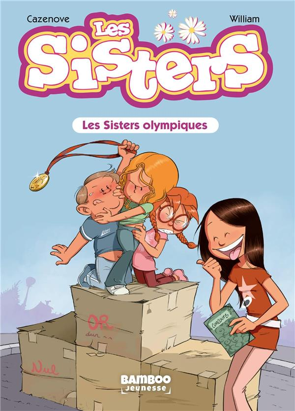 LES SISTERS T.5  -  LES SISTERS OLYMPIQUES CAZENOVE/WILLIAM BAMBOO