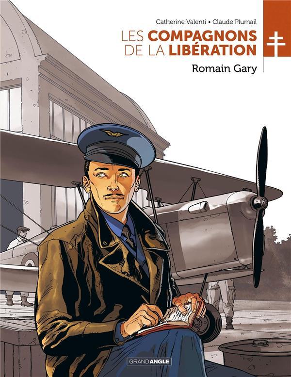 LES COMPAGNONS DE LA LIBERATION T.5  -  ROMAIN GARY