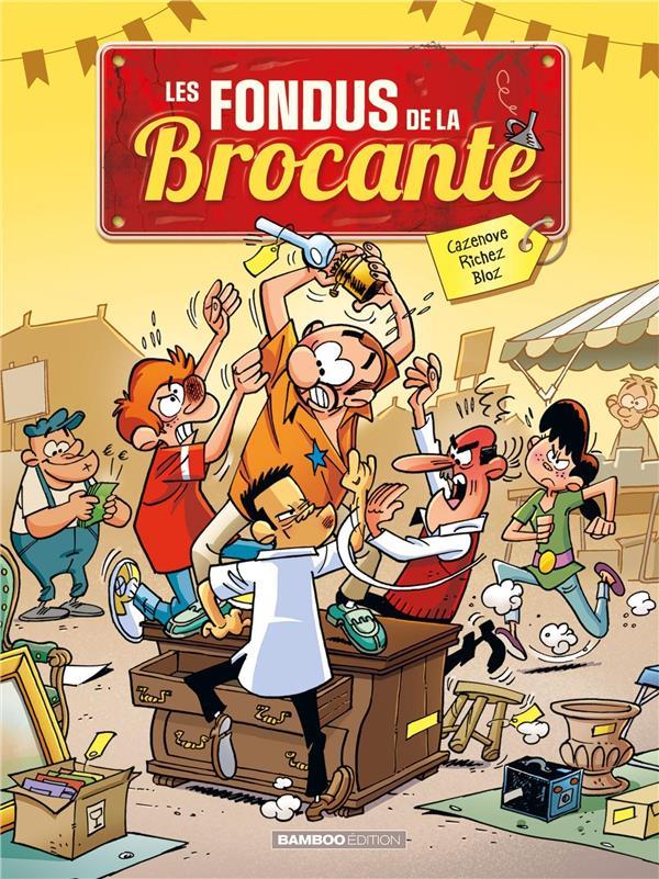 LES FONDUS DE LA BROCANTE CAZENOVE/RICHEZ/BLOZ BAMBOO