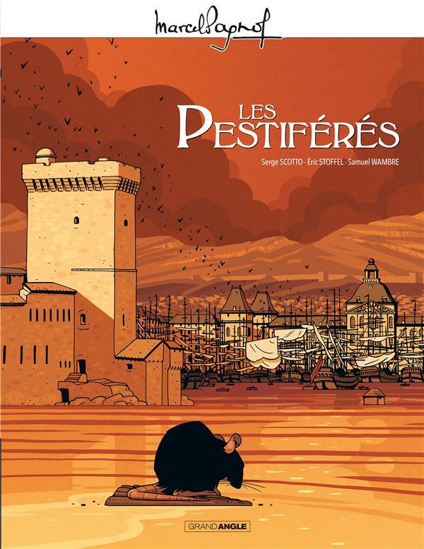 M. PAGNOL EN BD : LES PESTIFERES - EDITION TRICENTENAIRE DE LA PESTE EN PROVENCE SCOTTO/STOFFEL BAMBOO