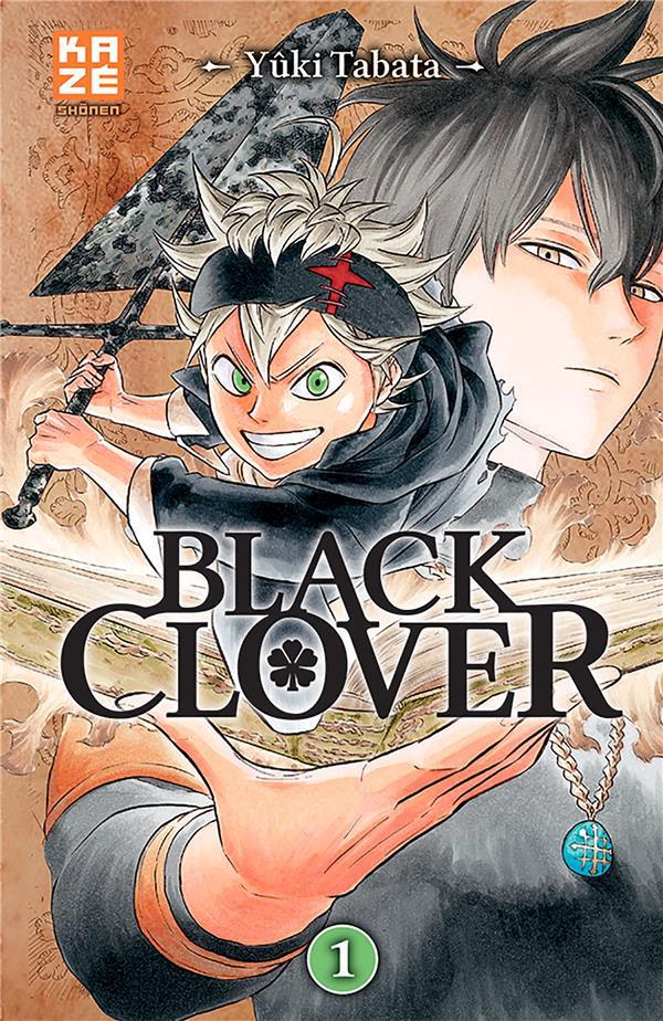 BLACK CLOVER T.1 TABATA YUKI Kaze Manga