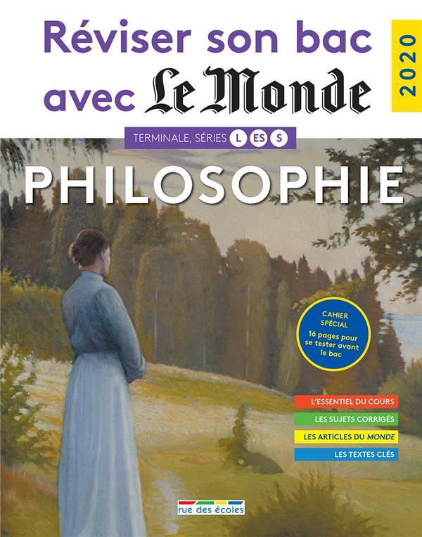 - REVISER SON BAC AVEC LE MONDE  -  PHILOSOPHIE  -  39 QUESTIONS CORRIGEES ET COMMENTEES  -  CAHIER SPECIAL (EDITION 2020)