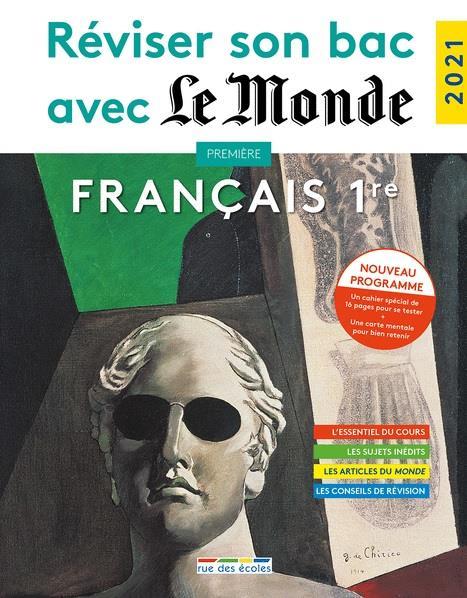 REVISER SON BAC AVEC LE MONDE  -  FRANCAIS  -  1RE (EDITION 2021) COLLECTIF ANNALES-RDECOLE