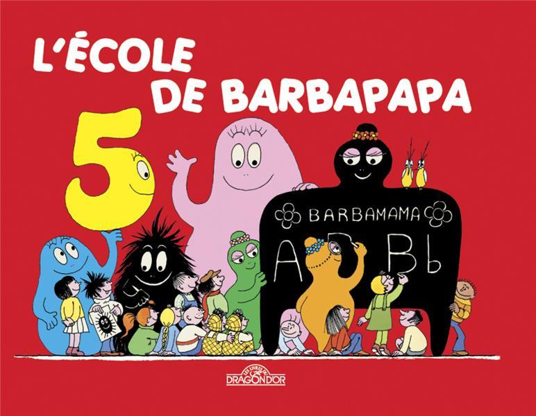 BARBAPAPA  -  L'ECOLE DE BARBAPAPA TISON, ANNETTE DRAGON D'OR