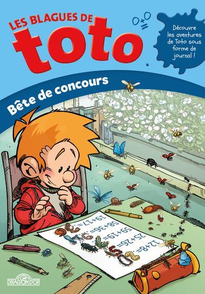 LES BLAGUES DE TOTO  -  BETE DE CONCOURS GUYON, DAVID  DRAGON D'OR