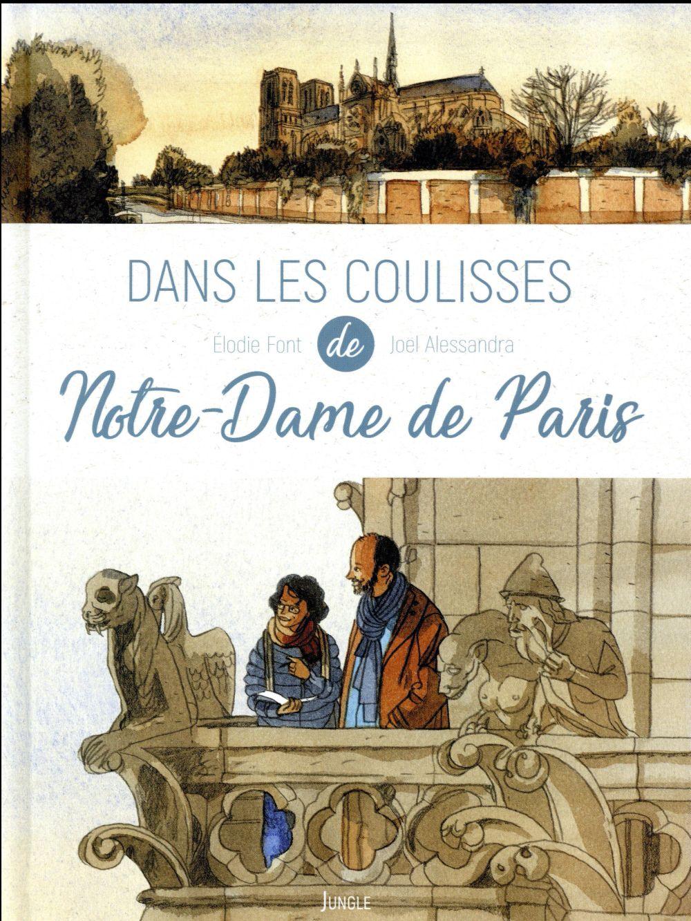 DANS LES COULISSES NOTRE DAME DE PARIS FONT, ELODIE Jungle