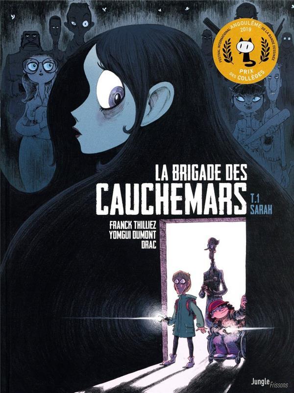LA BRIGADE DES CAUCHEMARS T.1  -  SARAH THILLIEZ, FRANCK Jungle