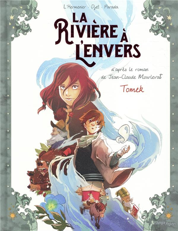 LA RIVIERE A L'ENVERS T.1