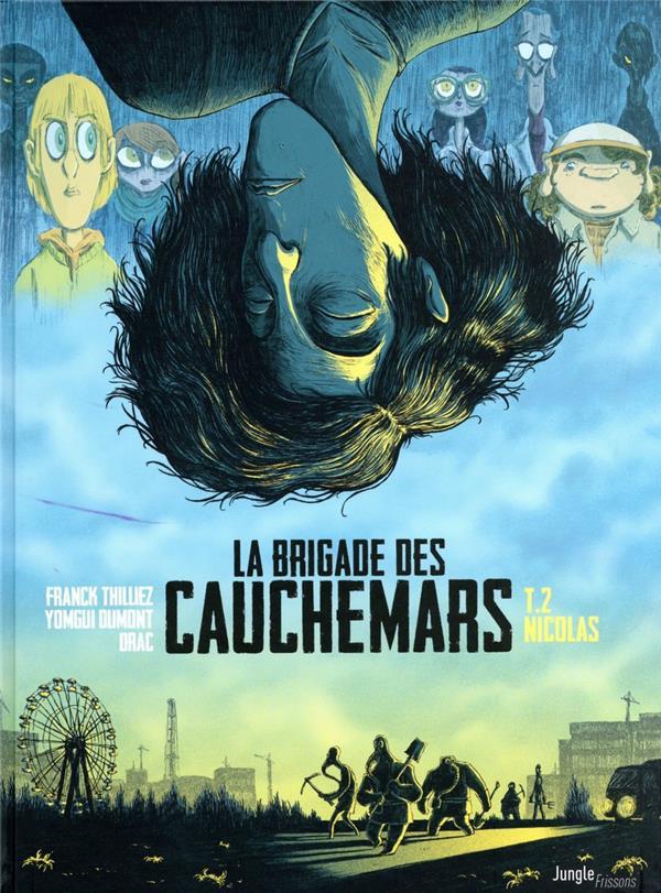 LA BRIGADE DES CAUCHEMARS T2  CASTERMAN