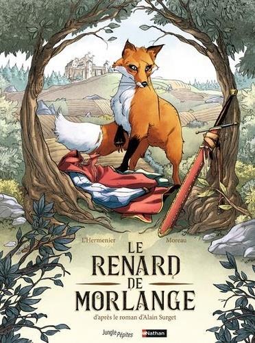 LE RENARD DE MORLANGE L'HERMENIER MAXE/MOR CASTERMAN