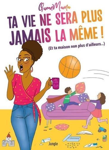TA VIE NE SERA PLUS JAMAIS LA MEME ! (ET TA MAISON NON PLUS D'AILLEURS...) QUEEN MAMA CASTERMAN
