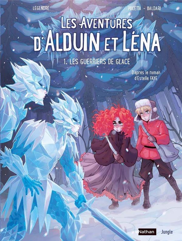 LES AVENTURES D'ALDUIN ET LENA T.1  -  LES GUERRIERS DE GLACE -