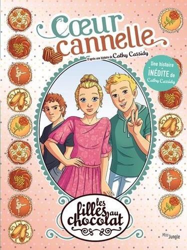 LES FILLES AU CHOCOLAT T.12  -  COEUR CANNELLE