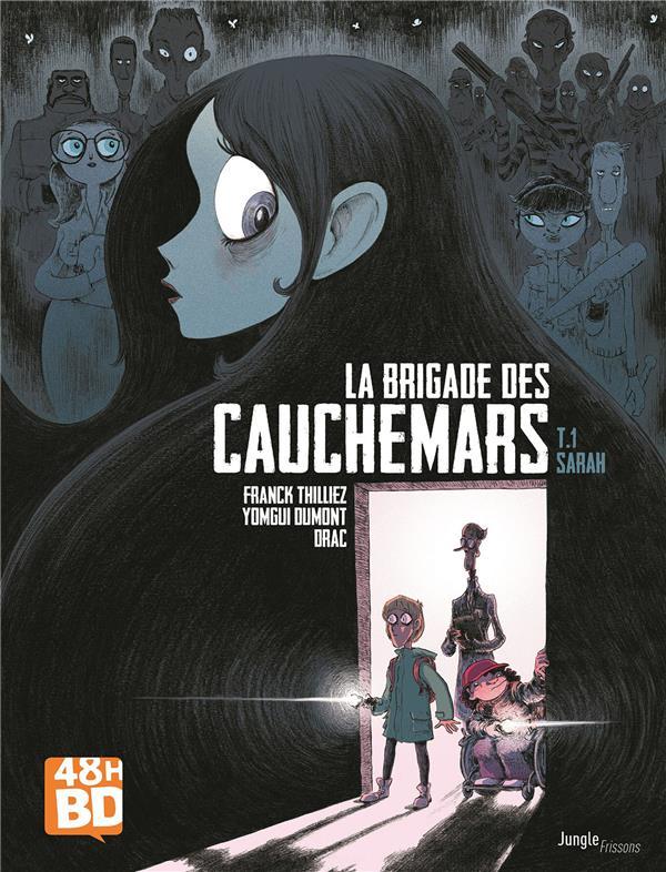 LA BRIGADE DES CAUCHEMARS T.1  -  SARAH