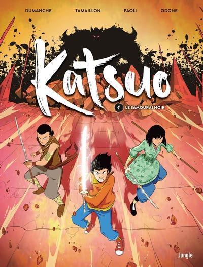 KATSUO - TOME 1 LE SAMOURAI NOIR TAMAILLON/DUMANCHE CASTERMAN