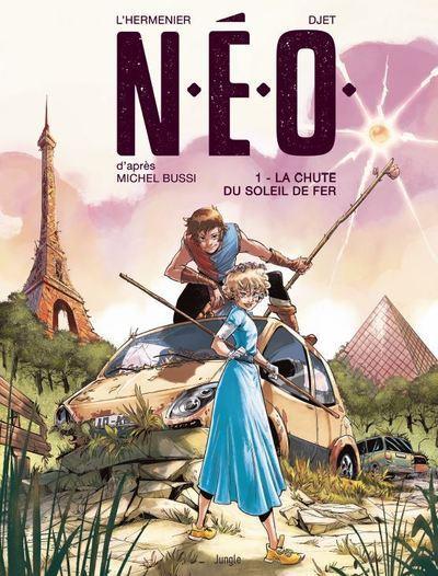 N.E.O. T.1  -  LA CHUTE DU SOLEIL DE FER