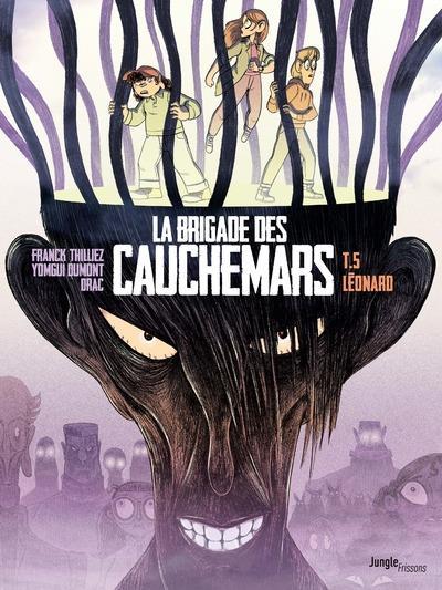 LA BRIGADE DES CAUCHEMARS T.5  -  LEONARD THILLIEZ/DUMONT/DRAC CASTERMAN