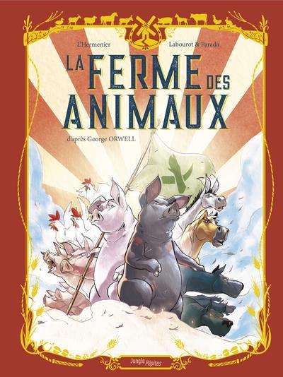 LA FERME DES ANIMAUX L-HERMENIER/LABOUROT CASTERMAN