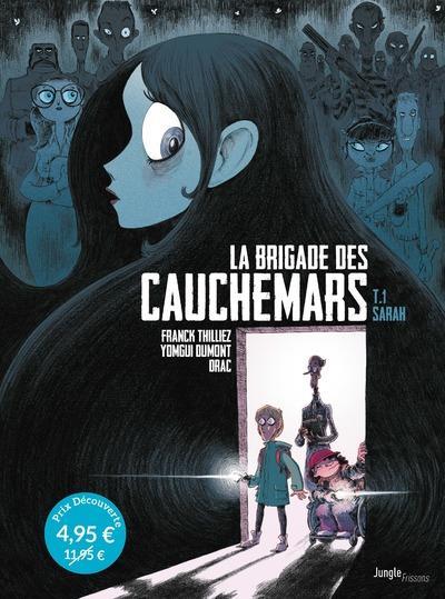 LA BRIGADE DES CAUCHEMARS T.1  -  SARAH THILLIEZ/DUMONT/DRAC CASTERMAN
