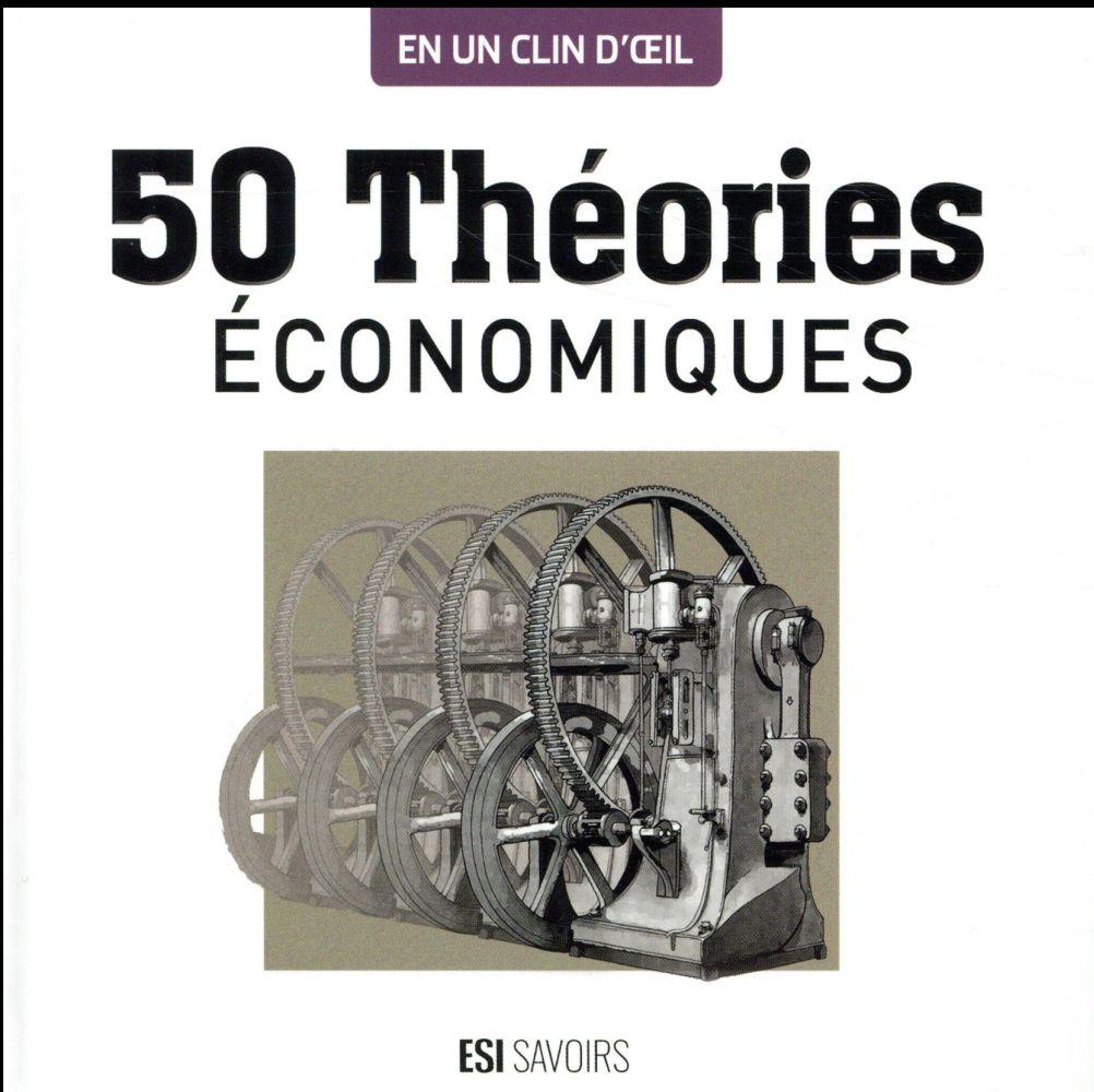 50 THEORIES ECONOMIQUES