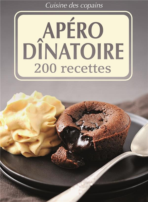 APERO DINATOIRE   200 RECETTES