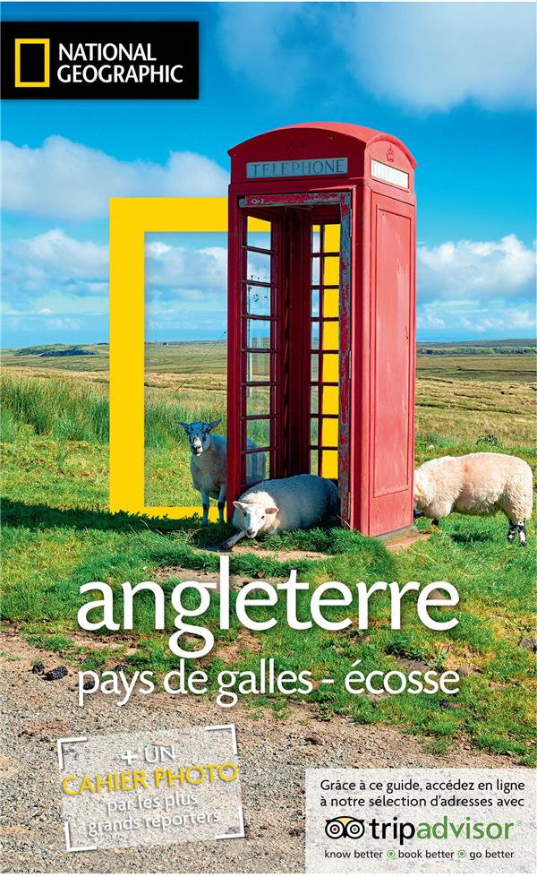 ANGLETERRE, PAYS DE GALLES, ECOSSE COLLECTIF NATIONAL GEOGRA