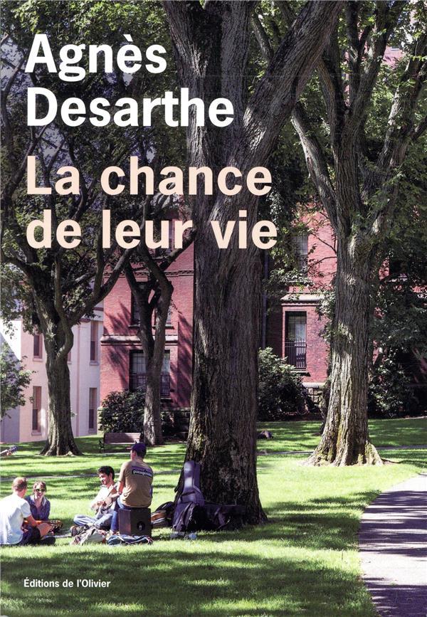 LA CHANCE DE LEUR VIE