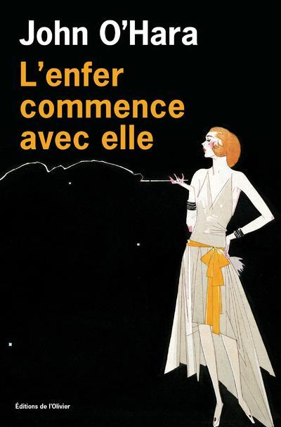 L'ENFER COMMENCE AVEC ELLE