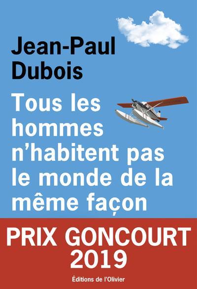 - TOUS LES HOMMES N'HABITENT PAS LE MONDE DE LA MEME FACON