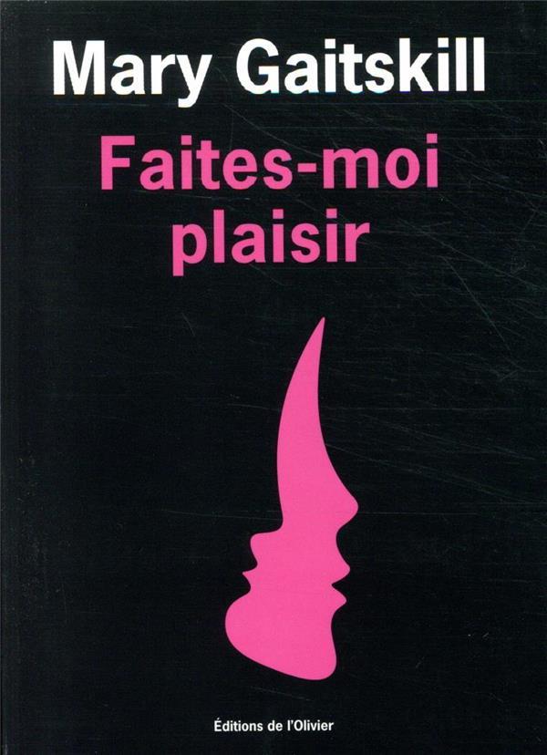 FAITES-MOI PLAISIR