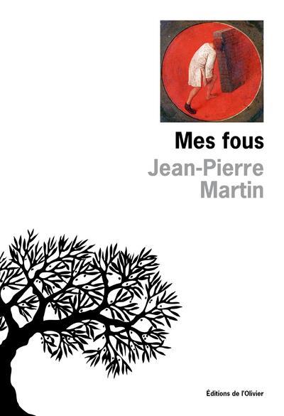 MES FOUS MARTIN JEAN-PIERRE NC