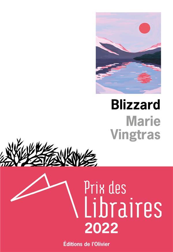 BLIZZARD VINGTRAS, MARIE OLIVIER