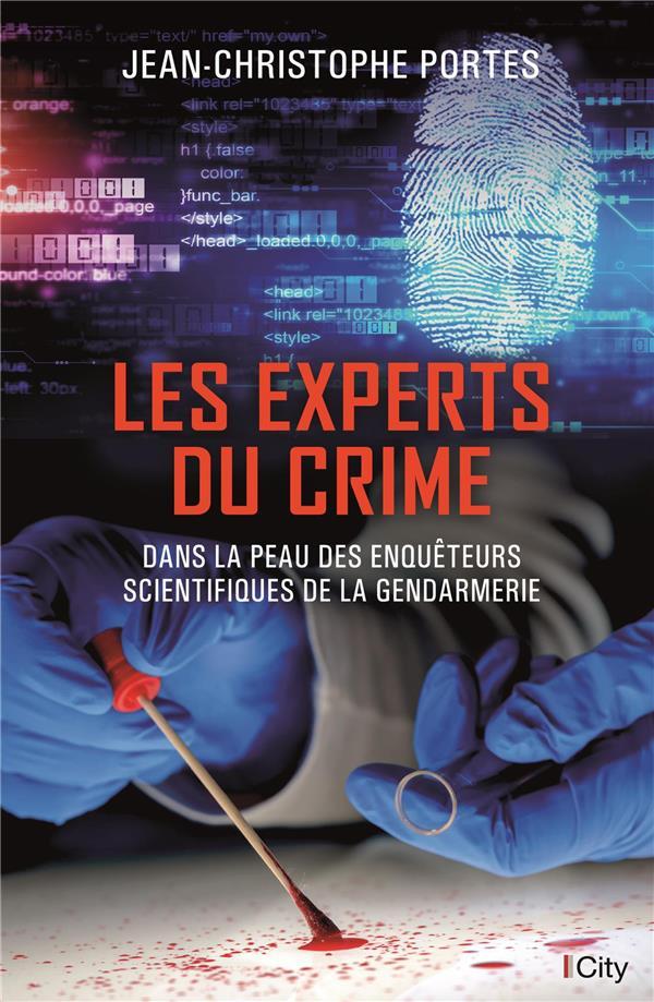 PORTES-J.C - LES EXPERTS DU CRIME