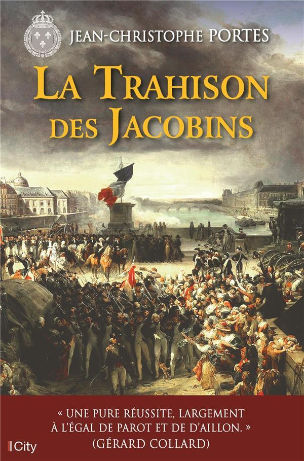 LA TRAHISON DES JACOBINS