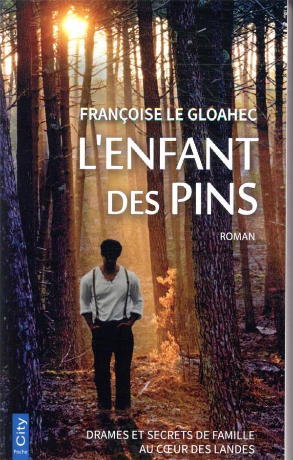 L'ENFANT DES PINS LE GLOAHEC, FRANCOISE CITY
