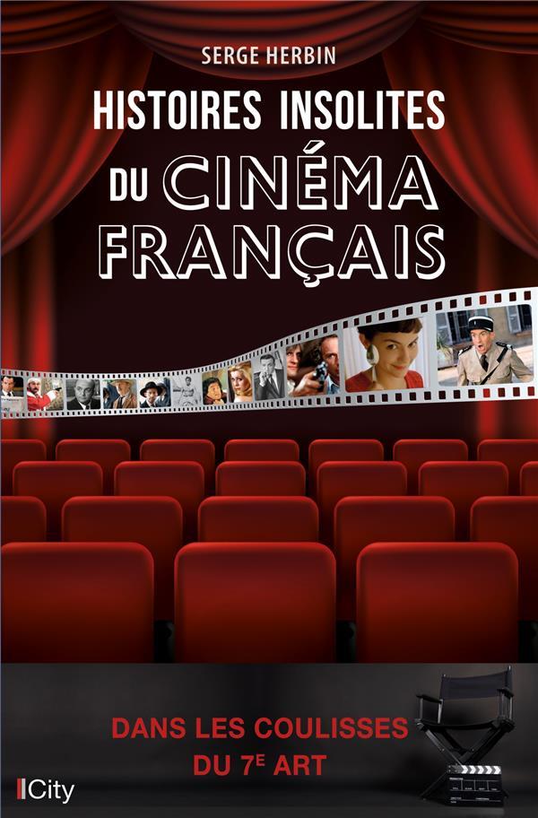 HISTOIRES INSOLITES DU CINEMA FRANCAIS