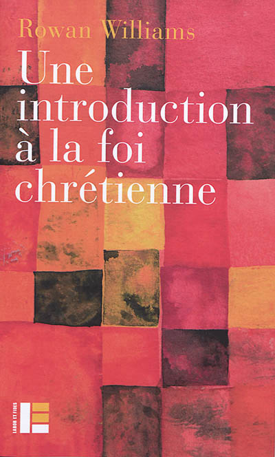 UNE INTRODUCTION A LA FOI CHRETIENNE