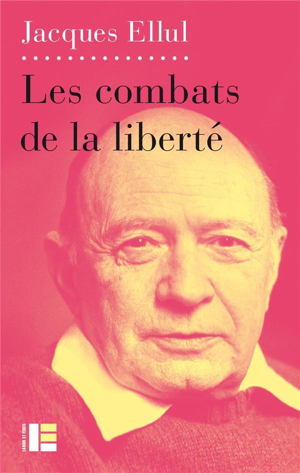 COMBATS DE LA LIBERTE ELLUL JACQUES SLATKINE