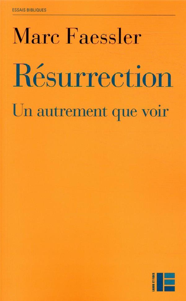 RESURRECTION : UN AUTREMENT QUE VOIR