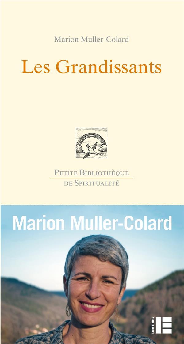 LES GRANDISSANTS MULLER COLARD MARION SLATKINE