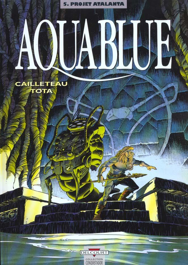 AQUABLUE T05 - PROJET ATALANTA CAILLETEAU+TOTA DELCOURT
