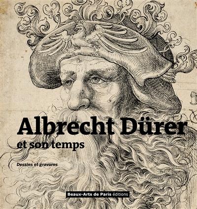 Albrecht Dürer et son temps