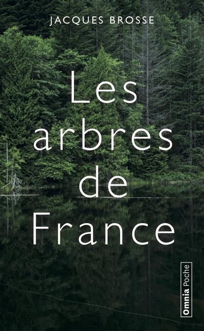 LES ARBRES DE FRANCE  -  HISTOIRES ET LEGENDES