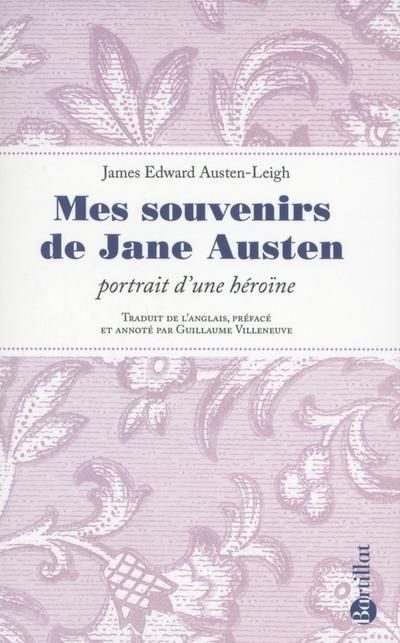 Austen-Leigh James Edward - MES SOUVENIRS DE JANE AUSTEN