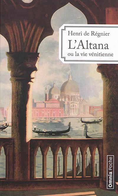 L-ALTANA OU LA VIE VENITIENNE