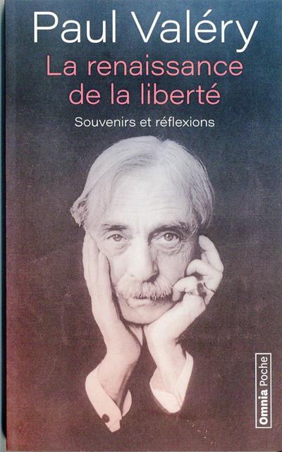 LA RENAISSANCE DE LA LIBERTE - SOUVENIRS ET REFLEXIONS