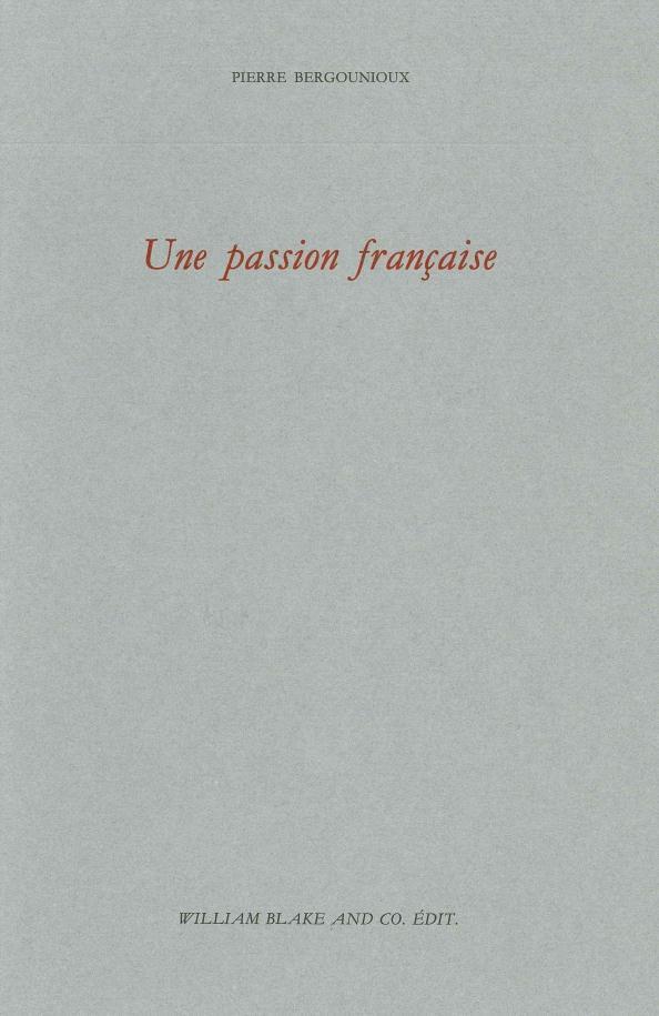UNE PASSION FRANCAISE