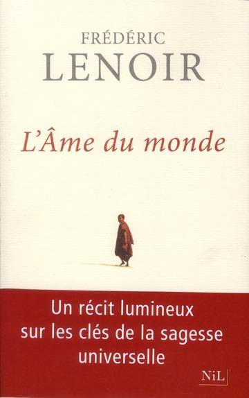 L'AME DU MONDE LENOIR FREDERIC NIL