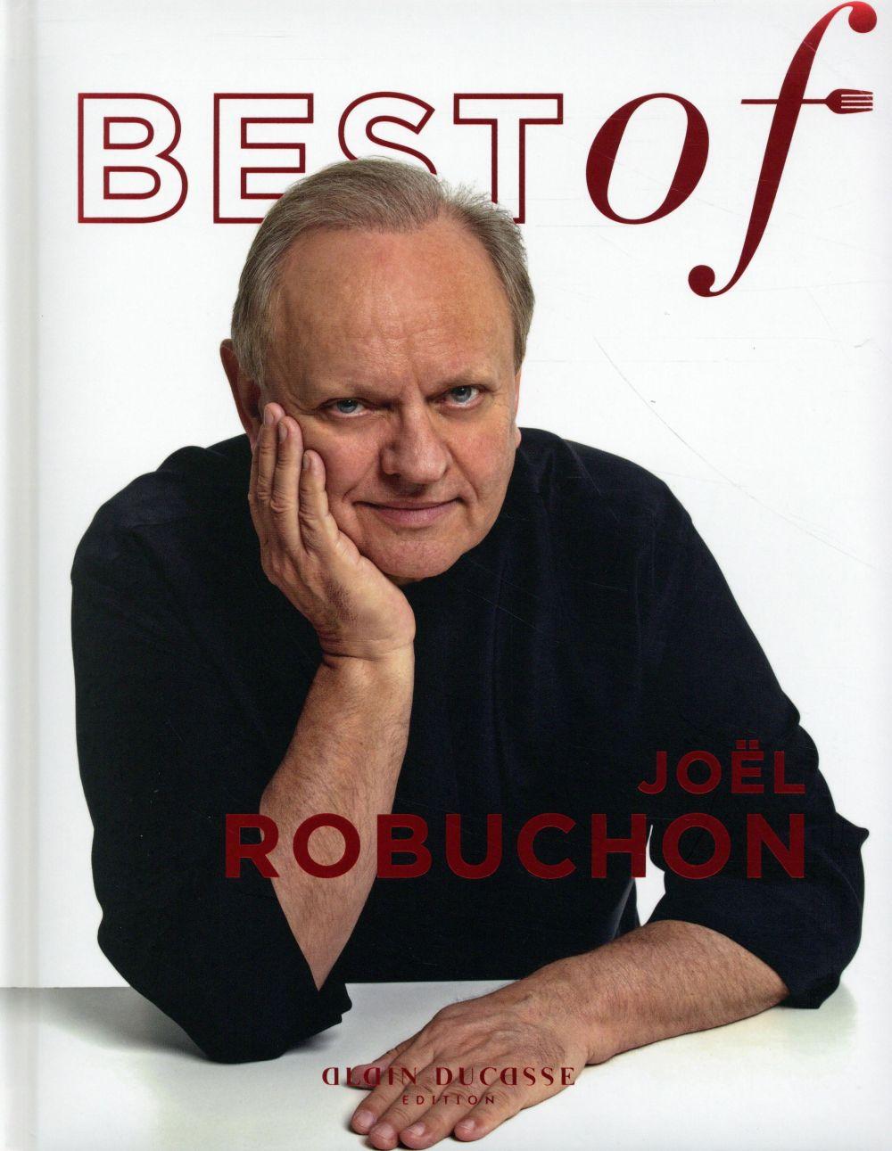 BEST OF JOEL ROBUCHON Robuchon Joël Ed. Alain Ducasse